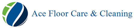 Ace Floor Care & Cleaning LLC